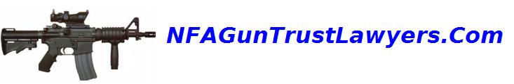 Gun Trust Lawyers